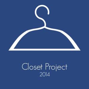 Closet Project 2014